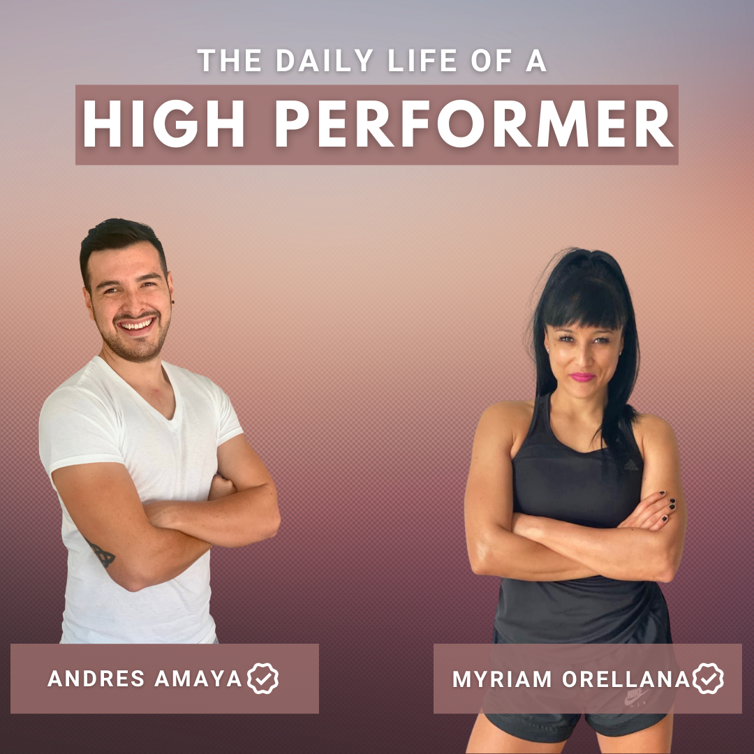 The Daily Life Of A High  Performer